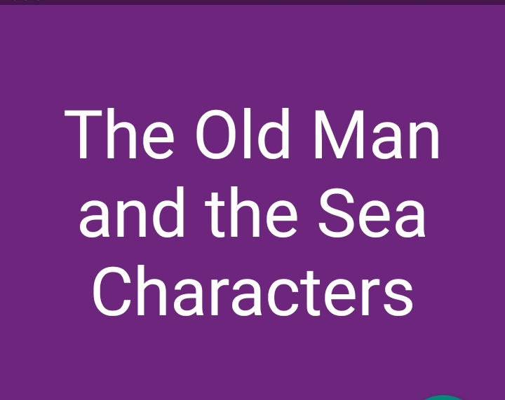 The Old Man and The Sea Characters