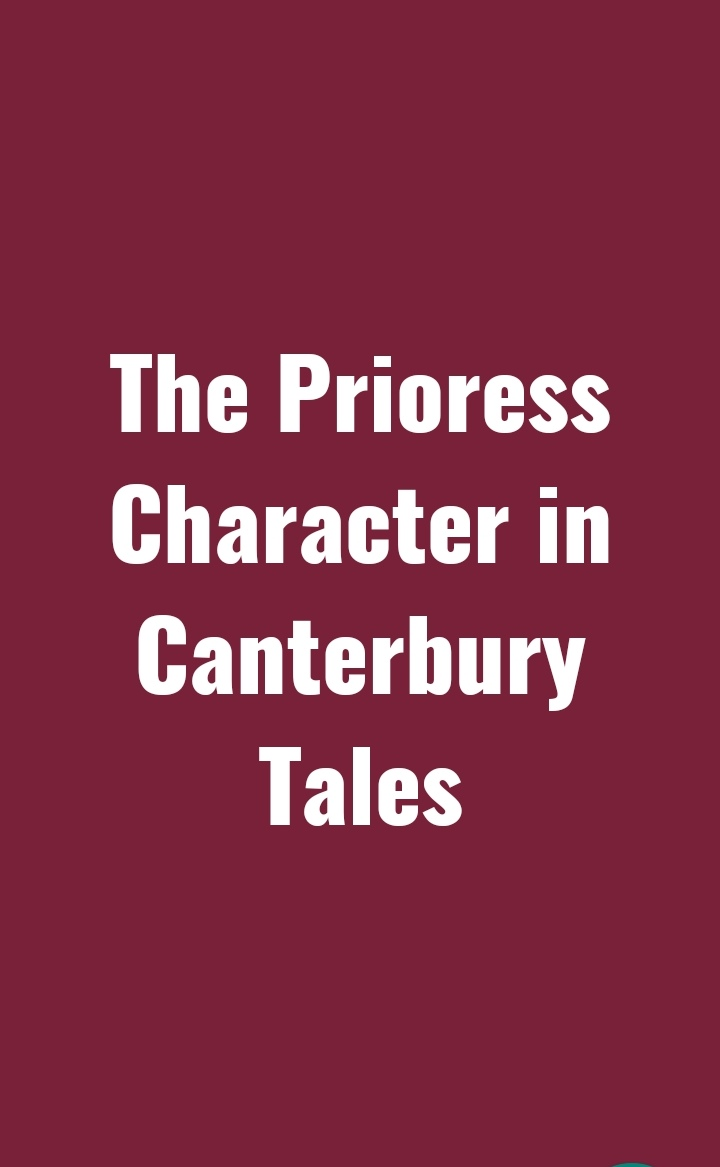 The Prioress Character in Canterbury Tales