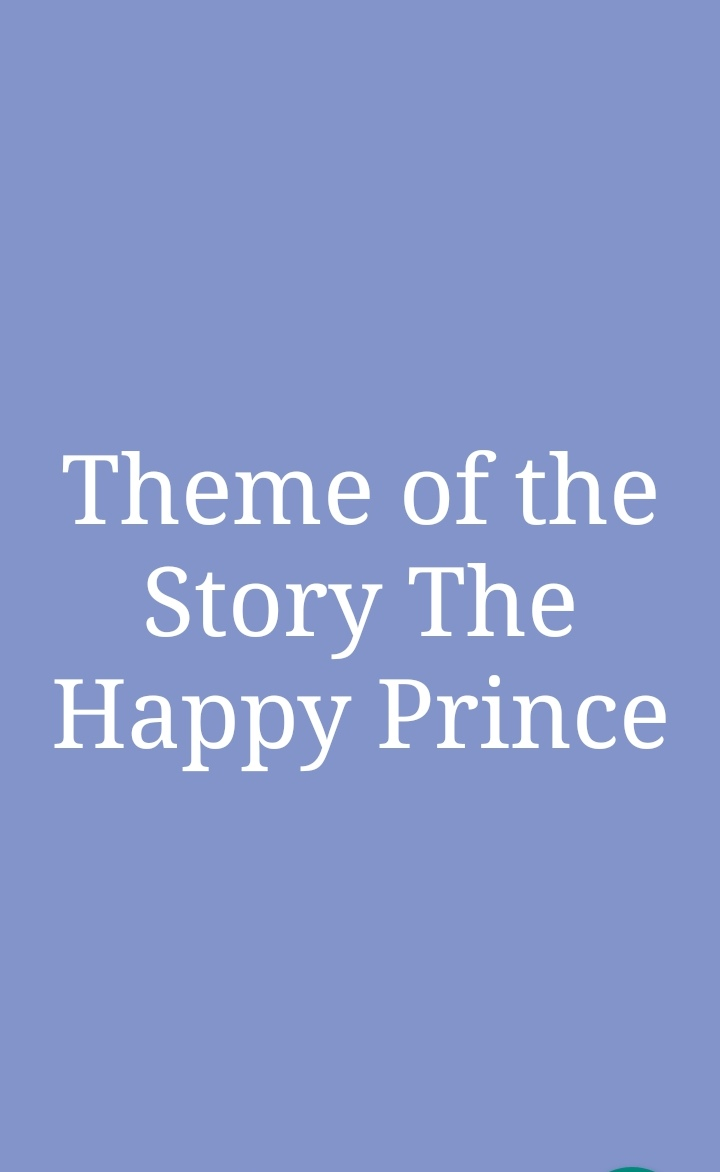 Theme of the story The Happy Prince