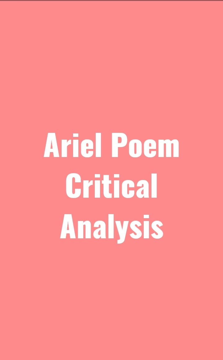 Ariel Poem Critical Analysis
