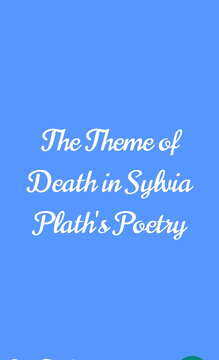 The Theme of Death in Sylvia Plath's Poetry