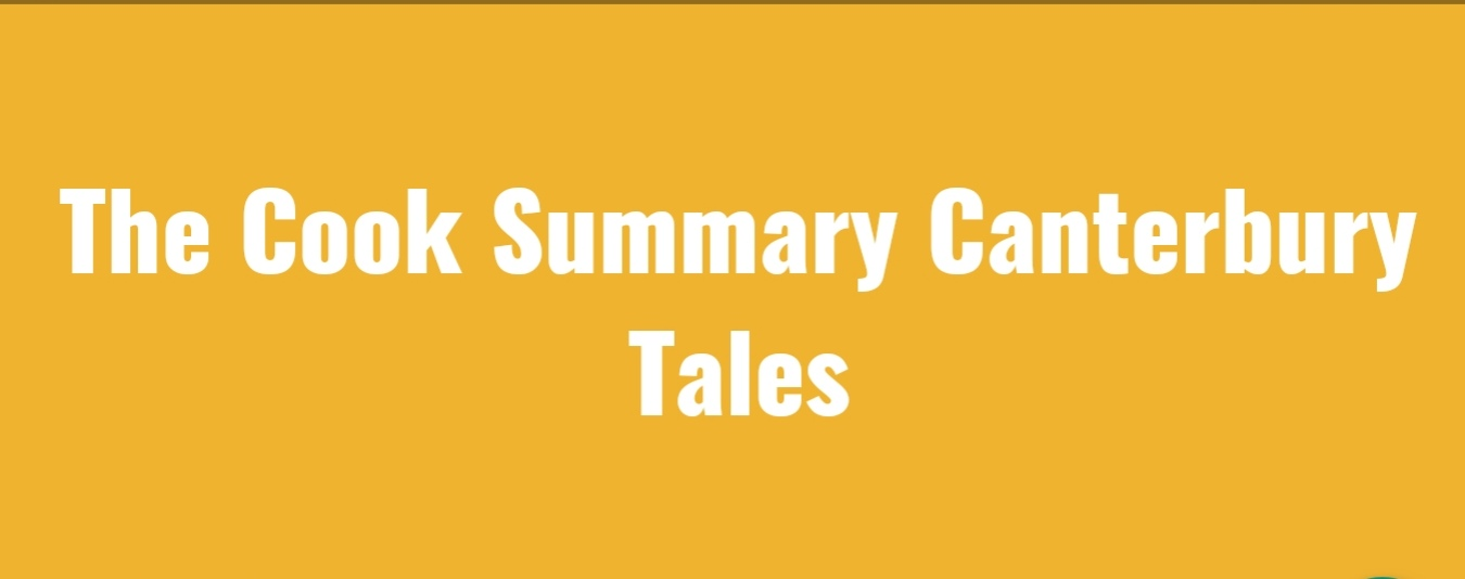 The Cook Canterbury Tales Character traits Summary