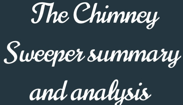 The Chimney Sweeper Songs of Experience and Innocence by William Blake